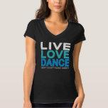 Live Love Dance - West Coast Swing T-shirt