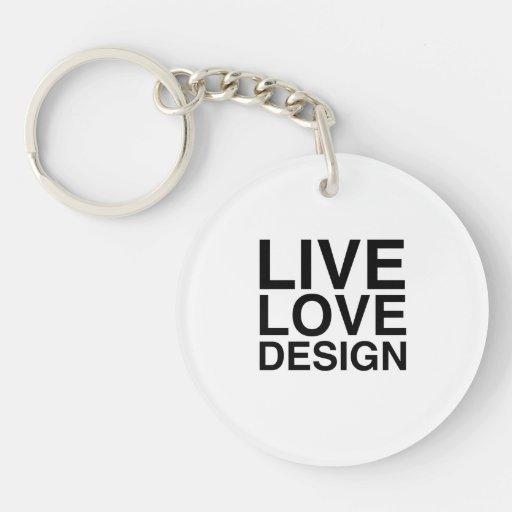 Live Love Design Acrylic Keychain