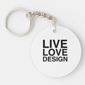 Live Love Design Single-Sided Round Acrylic Keychain