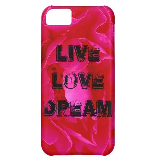 Live Love Dream iPhone 5 Case