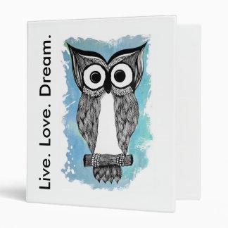 Live. Love. Dream. Owl. Binder