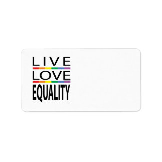 Live Love Equality Label