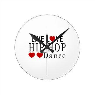 LIVE LOVE HIP HOP DANCE CLOCKS