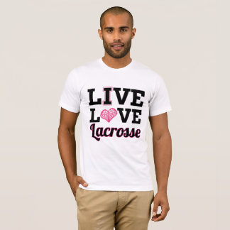 Live Love Lacrosse T-Shirt