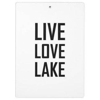 Live Love Lake Clipboard