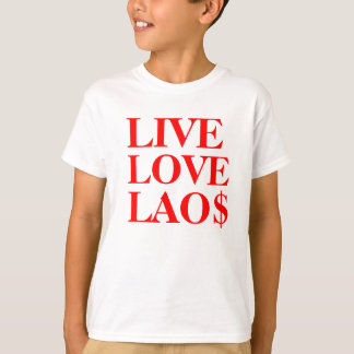 LIVE LOVE LAO$ 2.1 T-Shirt