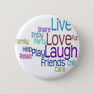 Live Love Laugh 2 Inch Round Button