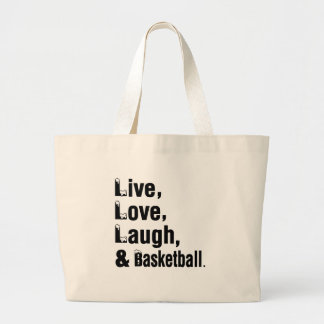 Live Love Laugh And Basketball Large Tote Bag