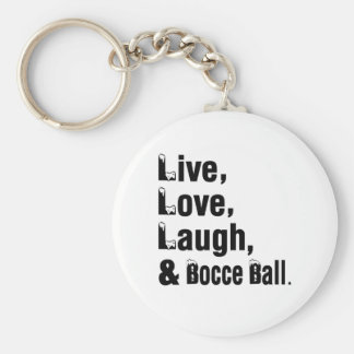 Live Love Laugh And Bocce Ball Basic Round Button Keychain