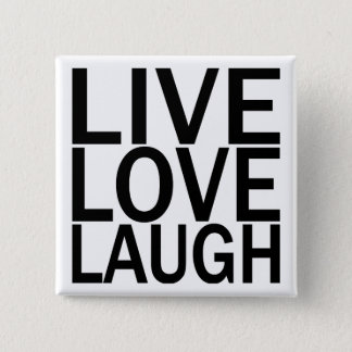 Live Love Laugh button