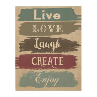 LIVE LOVE LAUGH CREATE ENJOY Typography Art Wood Prints