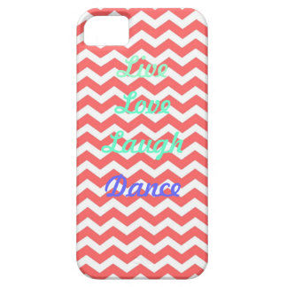 Live love LAUGH dance iPhone 5 Covers