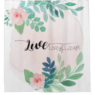 Live, Love, Laugh Floral Watercolor Shower Curtain