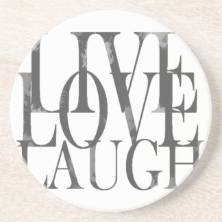 Live Love Laugh Inspirational Quote Coaster