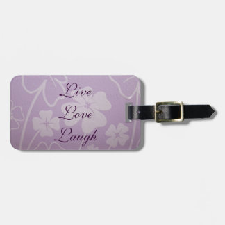 Live Love Laugh luggage tags Lavender Flowers