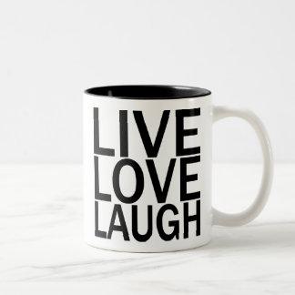 Live Love Laugh mug