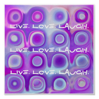 Live Love Laugh Poster - PURPLE & ORCHID