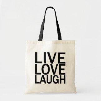 Live Love Laugh totebag Budget Tote Bag