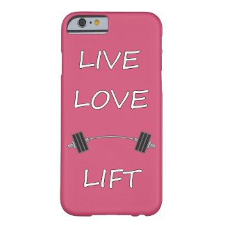 LIVE LOVE LIFT LAUGH KEEP calm and work out exerci Barely There iPhone 6 Case