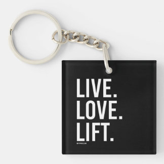 Live Love Lift -   Training Fitness -.png Single-Sided Square Acrylic Keychain
