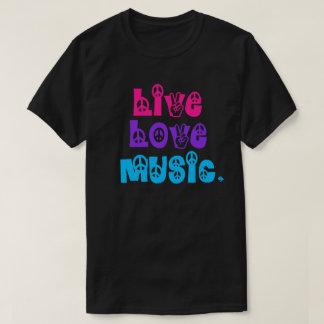 Live Love Music T-Shirt