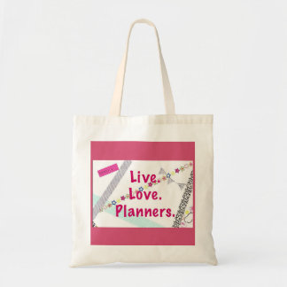 Live. Love. Planners. Tote Bag
