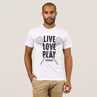Live Love Play Lacrosse T-Shirt