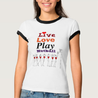 Live Love Play Netball Positions T-Shirt