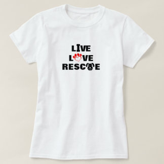 Live, Love, Rescue Dogs  Basic T-Shirt