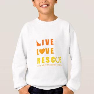 Live Love Rescue Idaho Horse Rescue Sweatshirt
