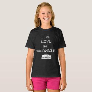Live Love Sandwiches T-Shirt