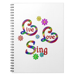 Live Love Sing Notebook