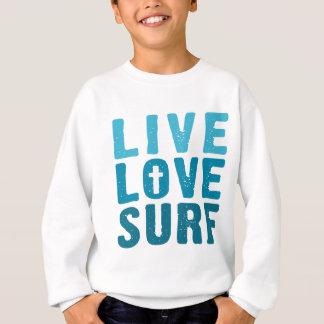 live-love-surf sweatshirt