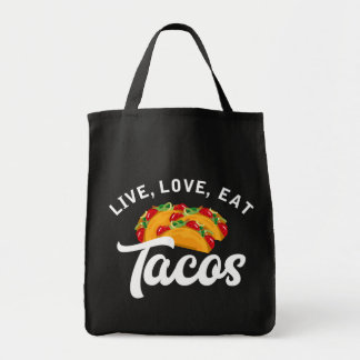 Live Love Tacos H Tote Bag