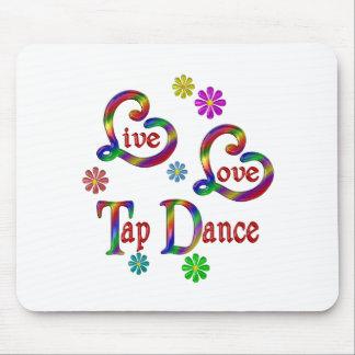 Live Love Tap Dance Mouse Pad