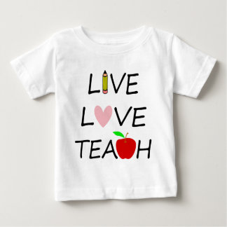 live love teach2 baby T-Shirt