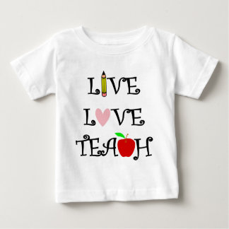live love teach3 baby T-Shirt