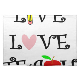 live love teach3 placemat