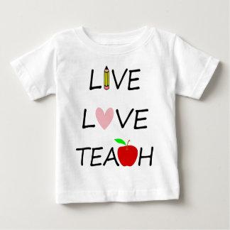 live love teach baby T-Shirt