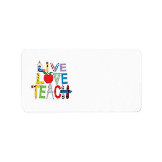 Live Love Teach Label