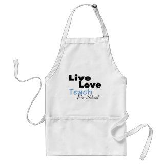Live Love Teach Pre School (blue) Standard Apron