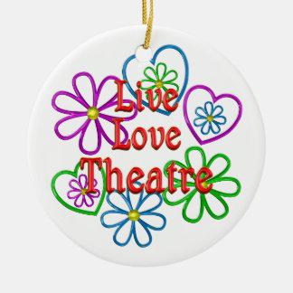 Live Love Theatre Ceramic Ornament