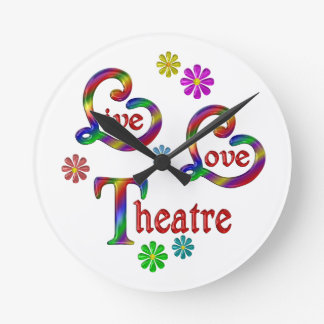Live Love Theatre Round Clock
