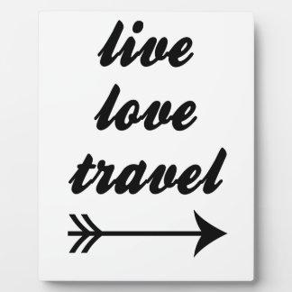 Live Love Travel Plaque