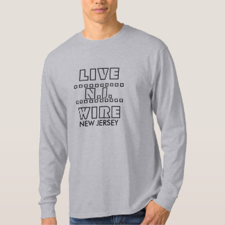 LIVE , .........., N.J., .........., WIRE, NEW ... T-Shirt