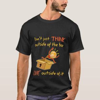 Live Outside the Box shirt - dark