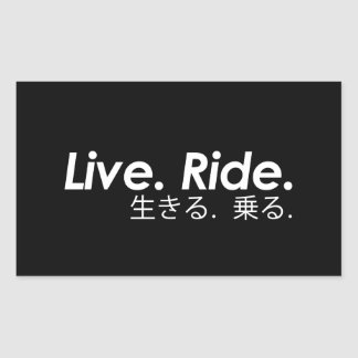 Live. Ride. Sticker