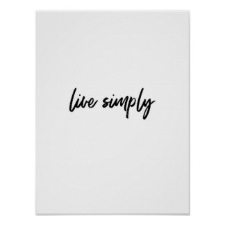 Live Simply | Black on White Background Poster