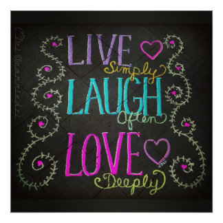 live simply, laugh often, love deeply poster