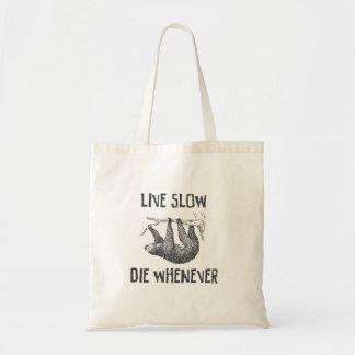 Live Slow Budget Tote Bag